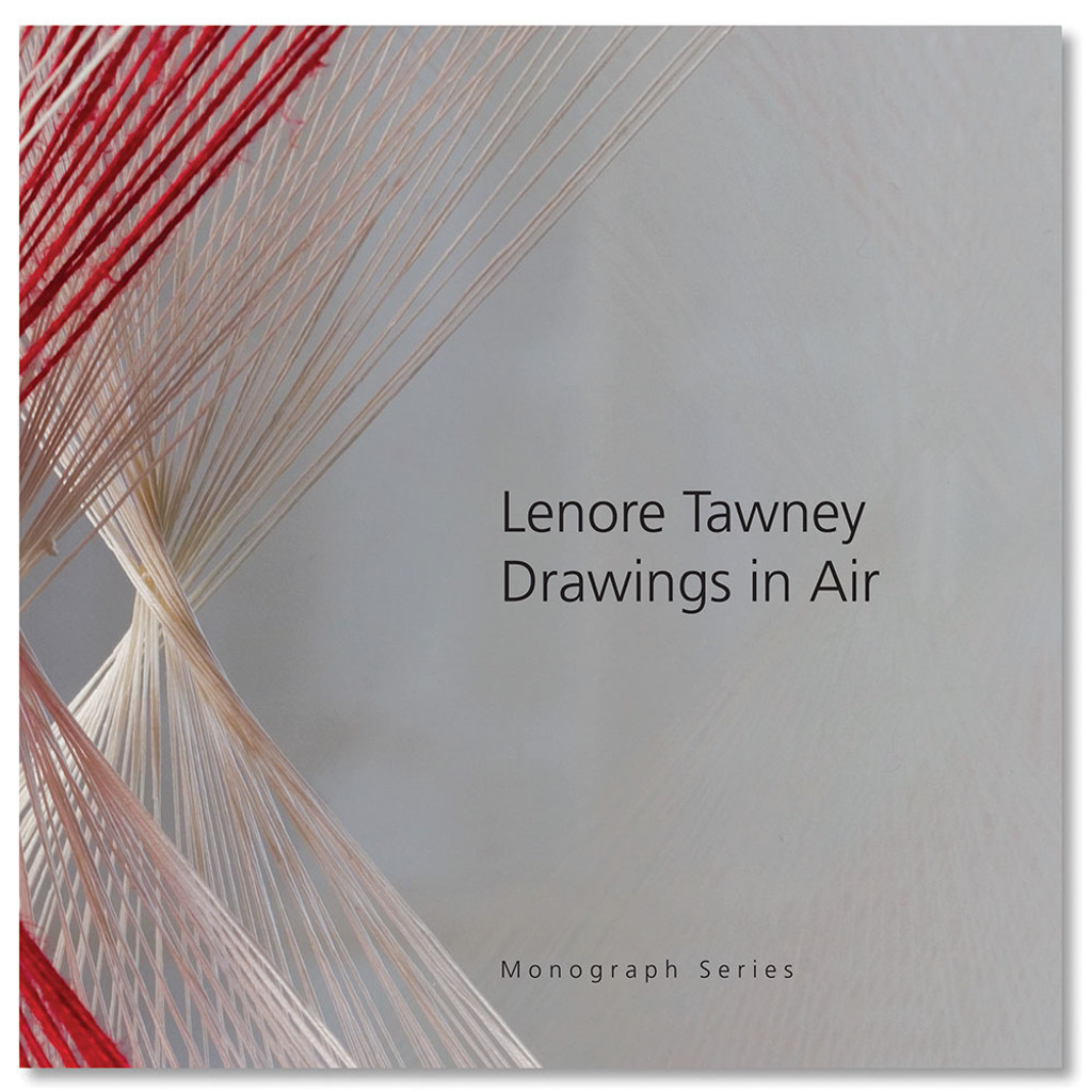 Lenore Tawney:  Drawings in Air