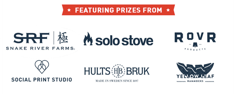 Featuring Prizes from Snake River Farms, Solo Stove, Rovr, Social Print Studio, Yellow Leaf, and Hults Bruk