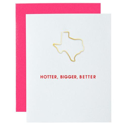 HOTTER, BIGGER, BETTER TEXAS PAPER CLIP LETTERPRESS CARD