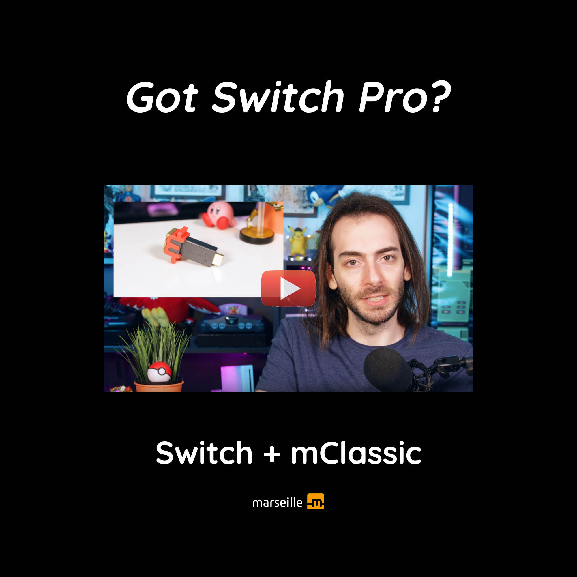 Got Nintendo Switch Pro? Switch plus mClassic