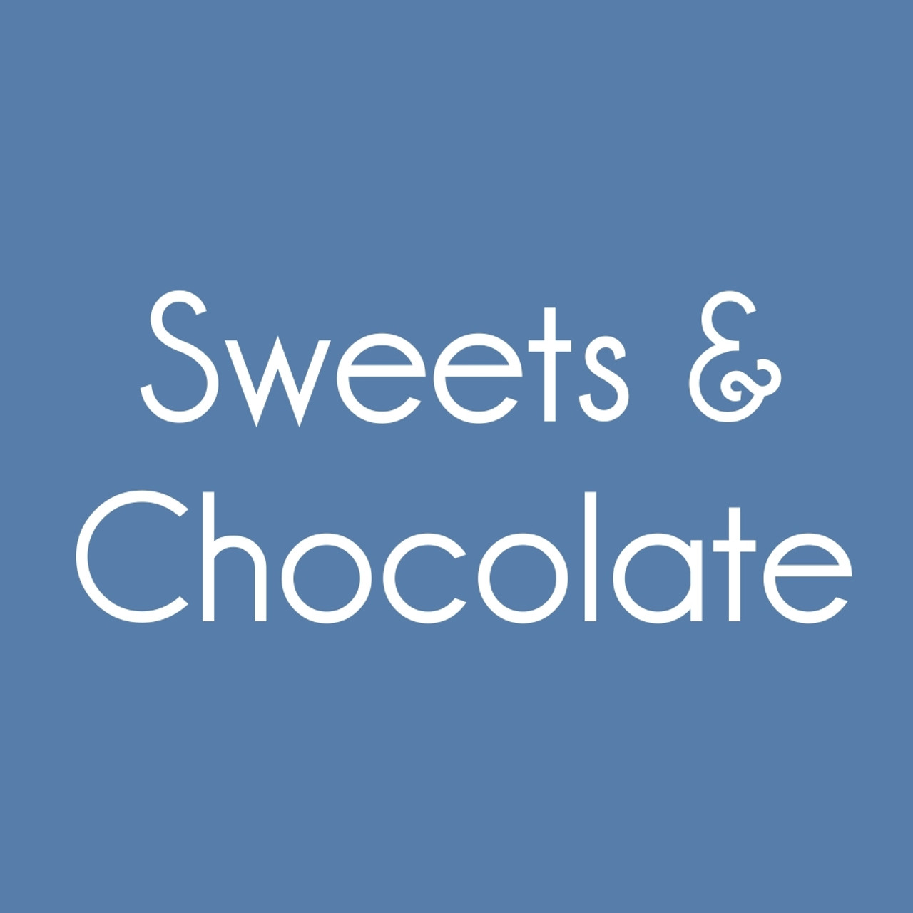Sweets & Chocolate