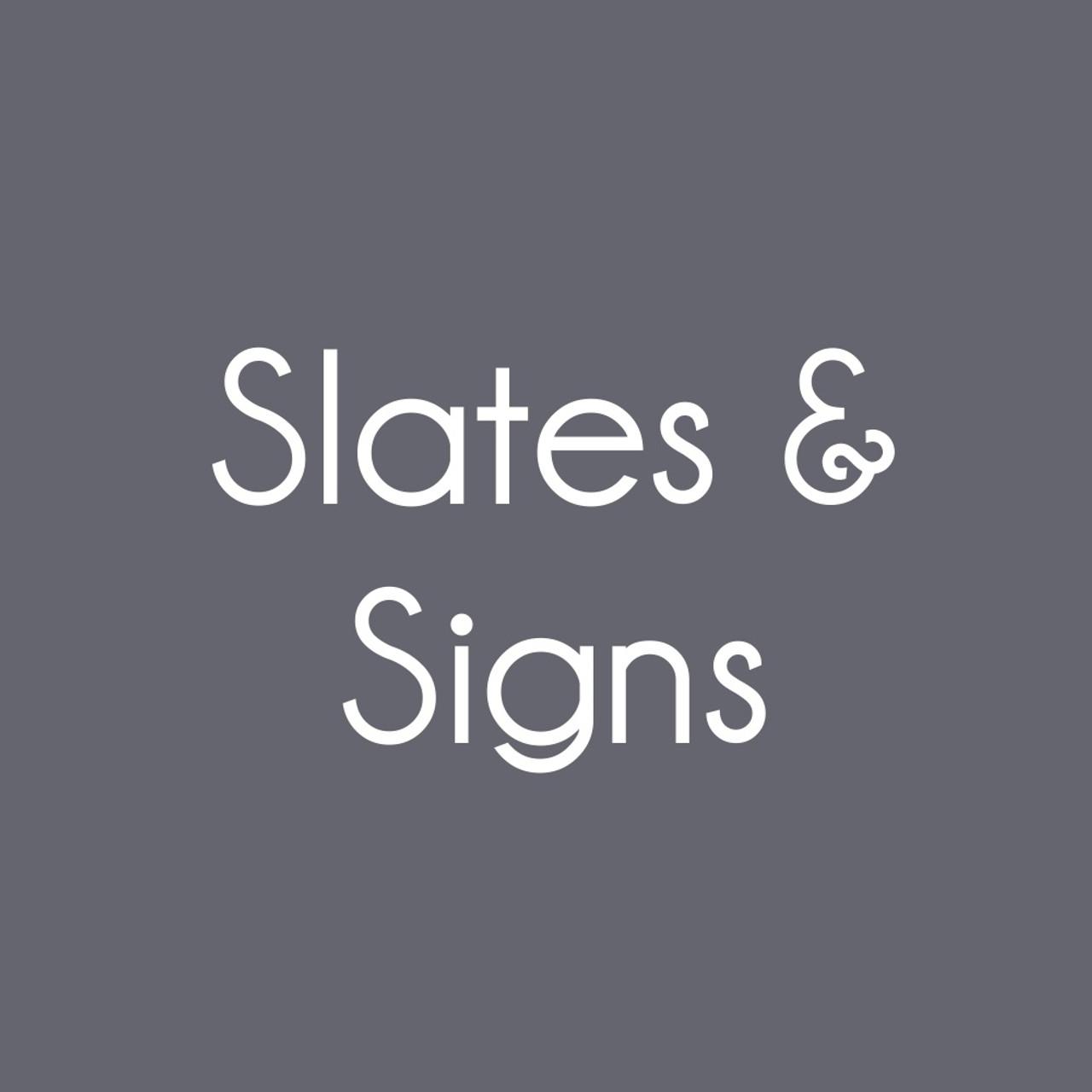Slates & Signs