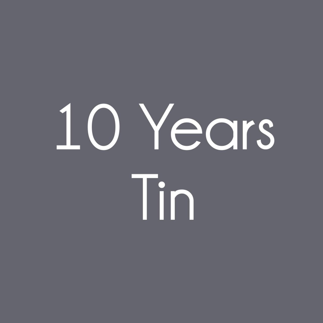 Tin Anniversary Gifts