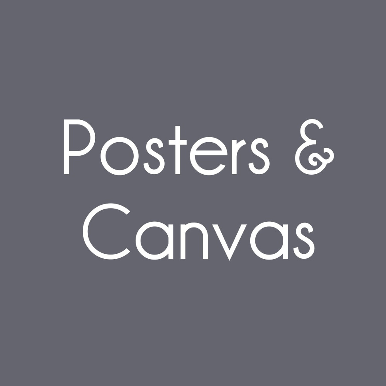 Posters & Canvas