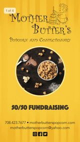 "Announcing Mother Butter's Popcorn New ""50/50 Fundraising"" Program"
