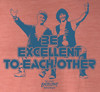 Image Closeup for Bill & Ted's Excellent Adventure T-Shirt - Be Excellent to Each Other