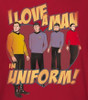 Image Closeup for Star Trek Girls T-Shirt - I Love a Man in Uniform
