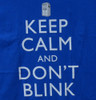Image Closeup for Doctor Who T-Shirt - Keep Calm and Don't Blink
