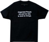 Image Closeup for Organized People are Just Too Lazy to Look for Things T-Shirt