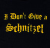 Image for I Don't Give a Schnitzel T-Shirt
