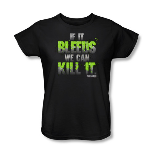 Image for Predator Woman's T-Shirt - If it bleeds we can kill it