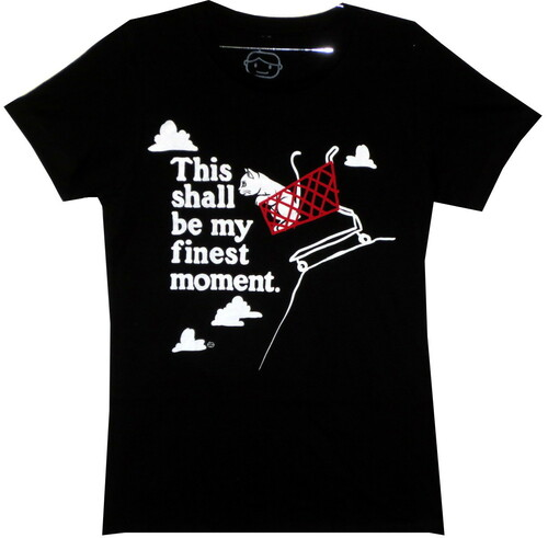 Image for This Shall be My Finest Moment Girls T-Shirt