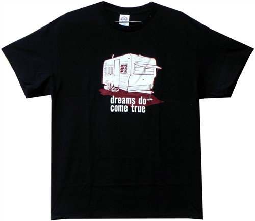 Image Closeup for Dreams do come true Trailer Park T-Shirt