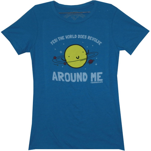 Image for David & Goliath Girls T-Shirt - The World Does Revolve Around Me