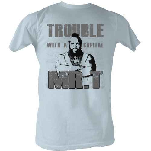 Image for Mr. T T-Shirt - Trouble