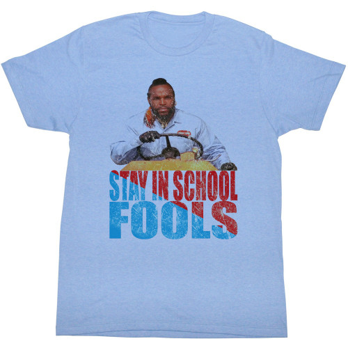 Image for Mr. T T-Shirt - Stay in School Fools