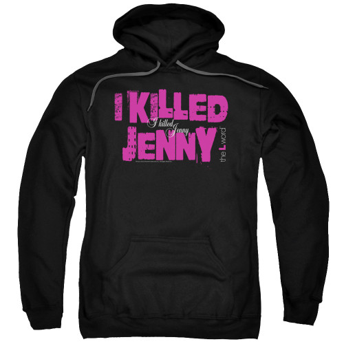 Image for The L Word Hoodie - I Killed Jenny
