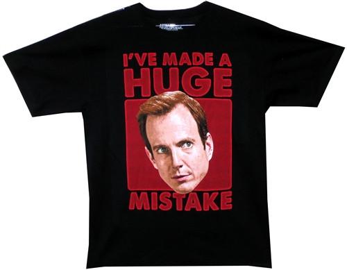 Image Closeup for Arrested Development I've Made a Huge Mistake T-Shirt
