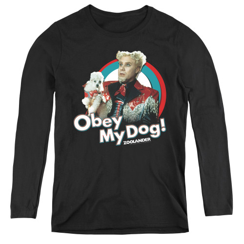 Image for Zoolander Women's Long Sleeve T-Shirt - Obey My Dog