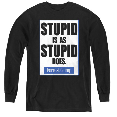 Image for Forrest Gump Youth Long Sleeve T-Shirt - Stupid is as Stupid Does