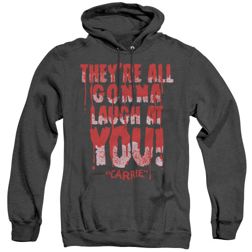 Image for Carrie Heather Hoodie - Laugh At You