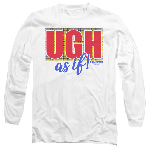Image for Clueless Long Sleeve Shirt - Ugh As If