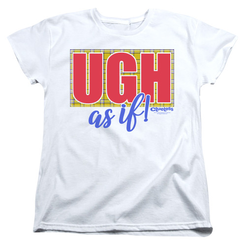 Image for Clueless Womans T-Shirt - Ugh As If