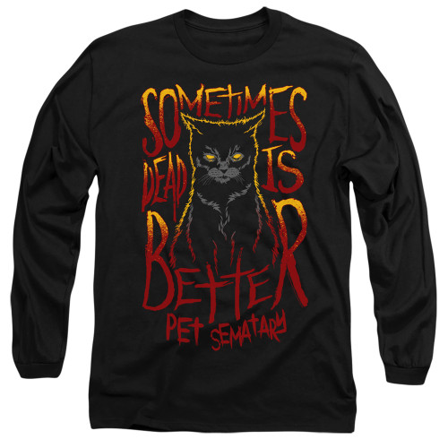 Image for Pet Sematary Long Sleeve Shirt - Dead is Better