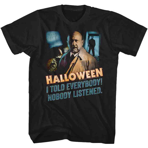 Image for Halloween T-Shirt - Nobody Listened