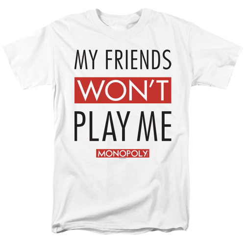 Image for Monopoly T-Shirt - My Friends Won't Play With Me