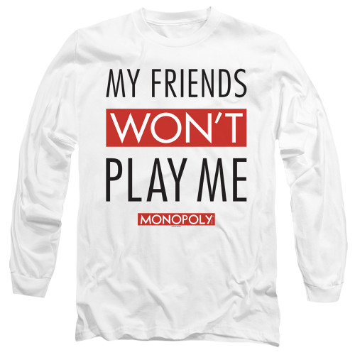 Image for Monopoly Long Sleeve T-Shirt - My Friends Won't Play With Me