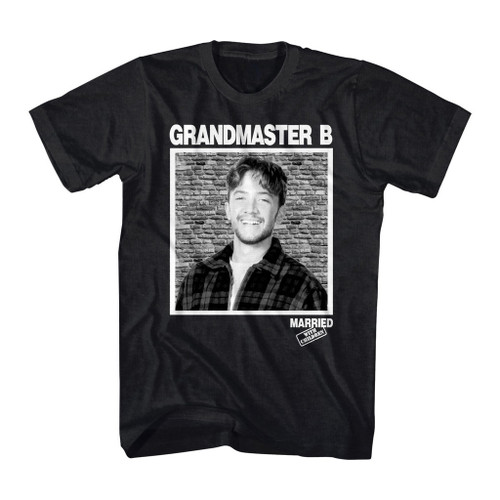 Image for Married with Children T-Shirt - Original Grandmaster B