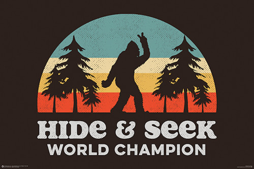 Image for Bigfoot Hide and Seek World Champion Poster