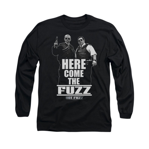Image for Hot Fuzz Long Sleeve T-Shirt - Here Comes the Fuzz