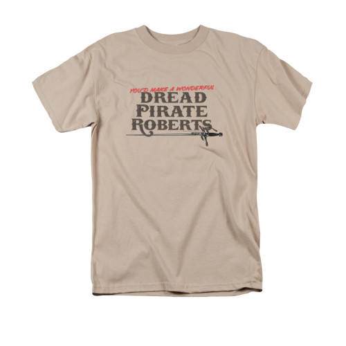 Image for Princess Bride T-Shirt - You'd Make a Wonderful Dread Pirate Roberts