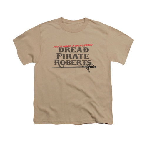 Image for Princess Bride Youth T-Shirt - You'd Make a Wonderful Dread Pirate Roberts