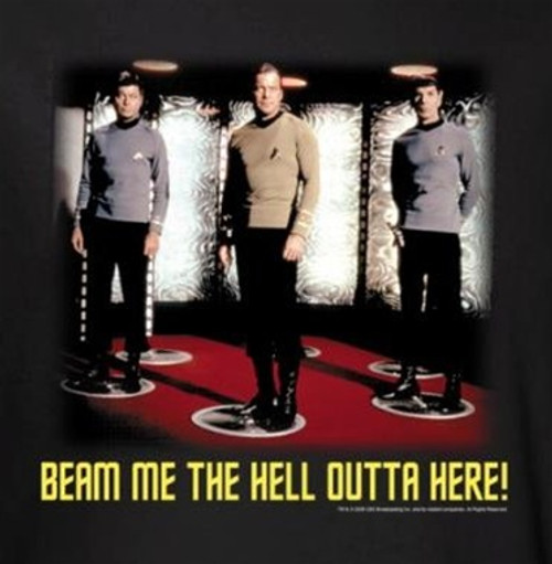 Image for Star Trek T-Shirt - Beam Me the Hell Outta Here