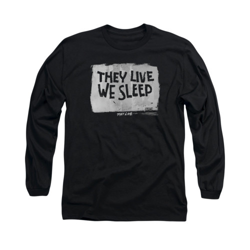 Image for They Live Long Sleeve T-Shirt - We Sleep