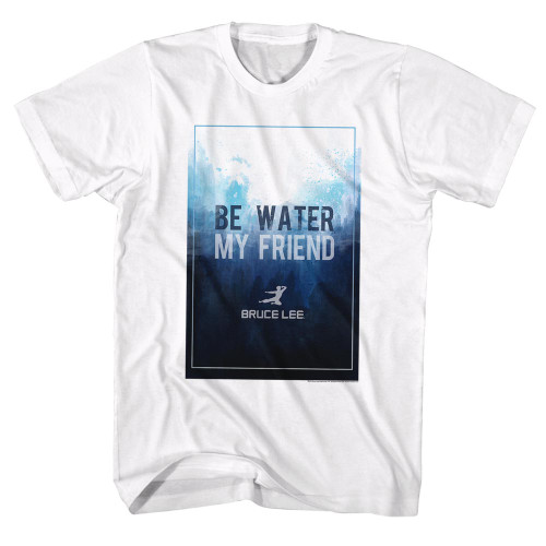 Image for Bruce Lee Be Water My Friend T-Shirt