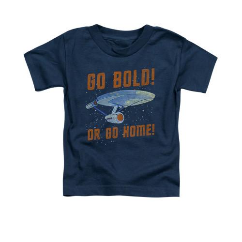 Image for Star Trek Toddler T-Shirt - Go Bold or Go Home