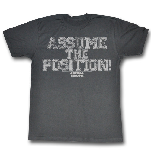 Image for Animal House T-Shirt - Assume the Position!