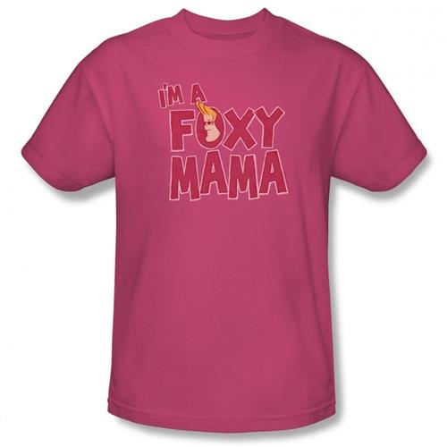 Image Closeup for Johnny Bravo I'm a Foxy Mama T-Shirt