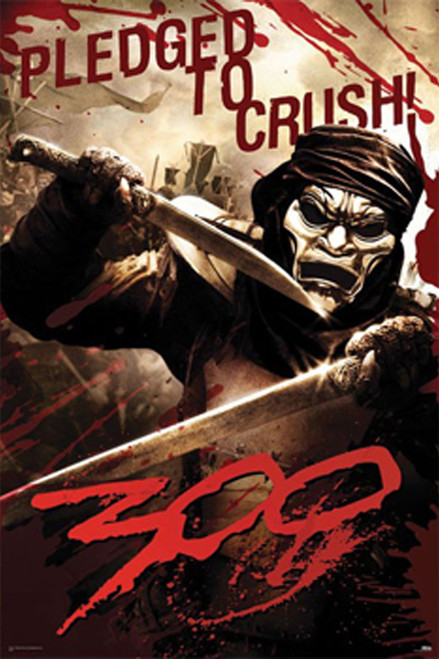 300 Poster - Pledged to Crush
