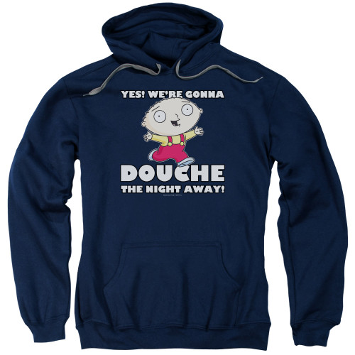 Image for Family Guy Hoodie - Douche the Night Away