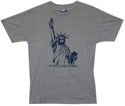 Image Closeup for Statue of Liberty It Could Be Worse T-Shirt
