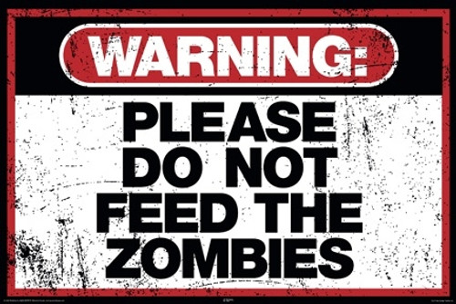 Image for Zombie Poster -Do Not Feed the Zombies