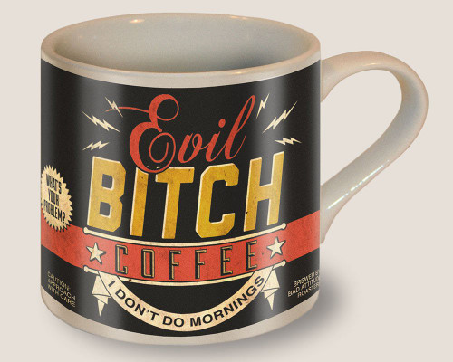Image for Evil Bitch Coffee Mug