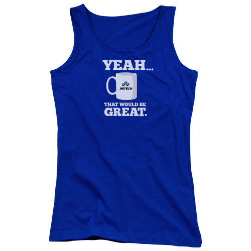 Image for Office Space Girls Tank Top - Yeah...That Would Be Great