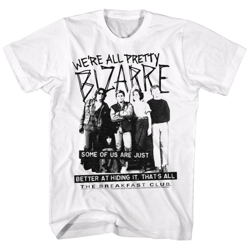 Image for The Breakfast Club T-Shirt - We're All Pretty Bizarre