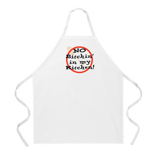 Image for No Bitchin' in My Kitchen Apron